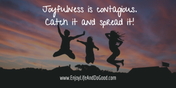 Joy is contageous