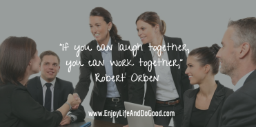 Laugh together-work together