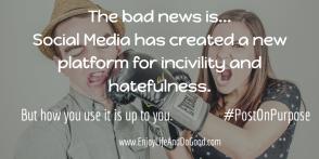 The bad news is...Social Media