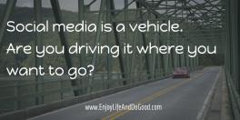 Social media is a vehicle (my car)